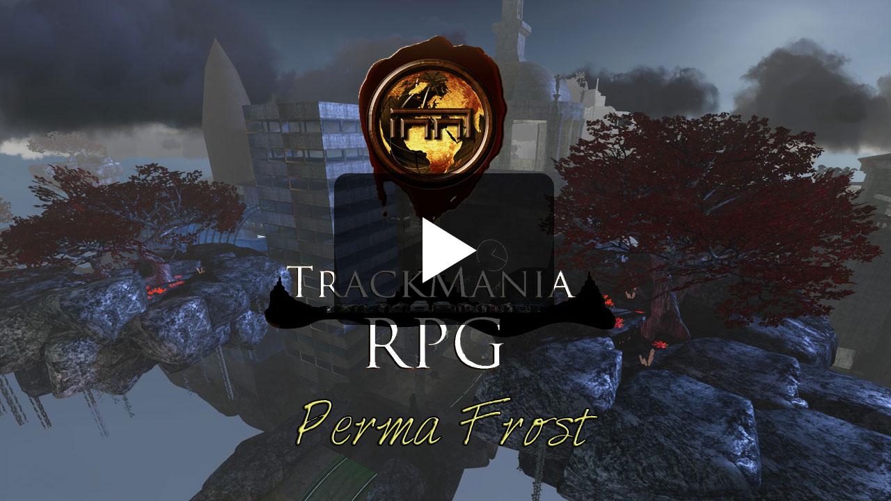 PermaFrost - Trackmania RPG