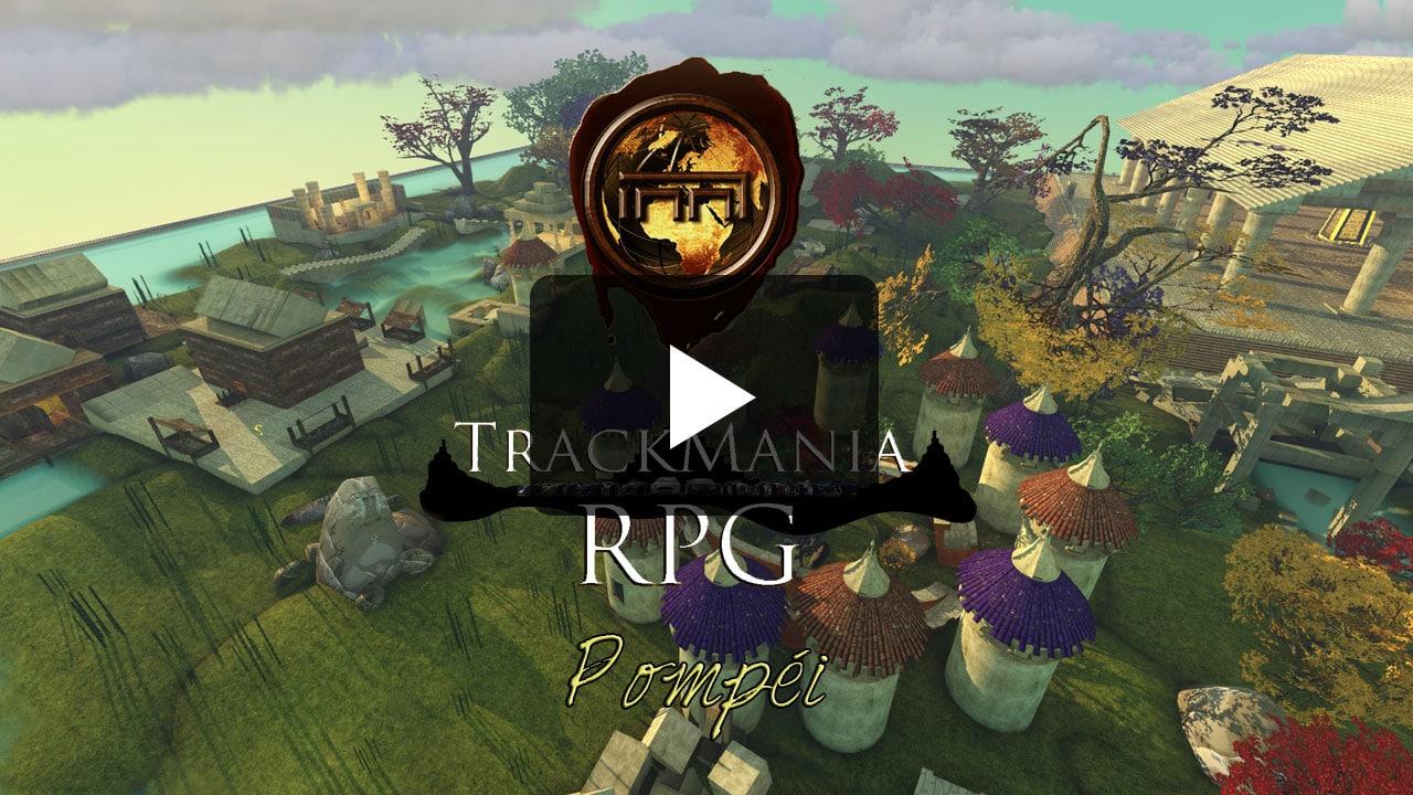 Pompéi - Trackmania RPG