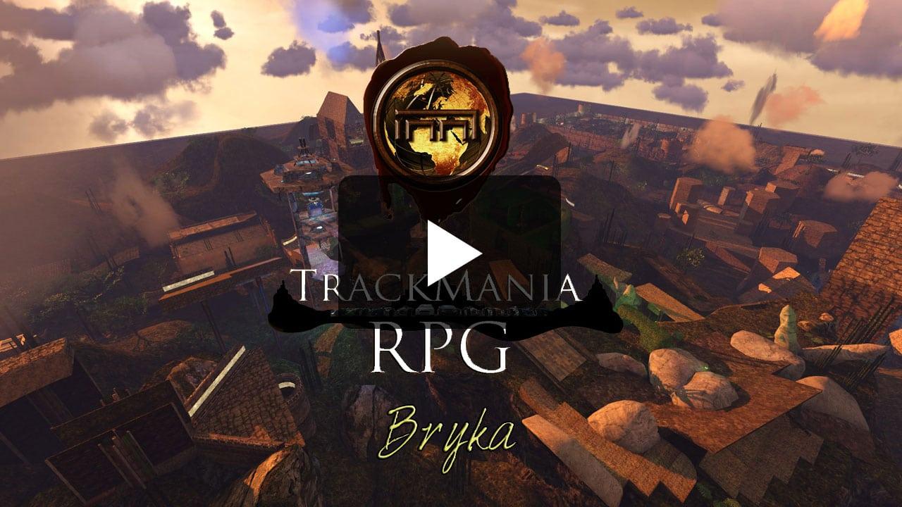 Bryka - Trackmania RPG