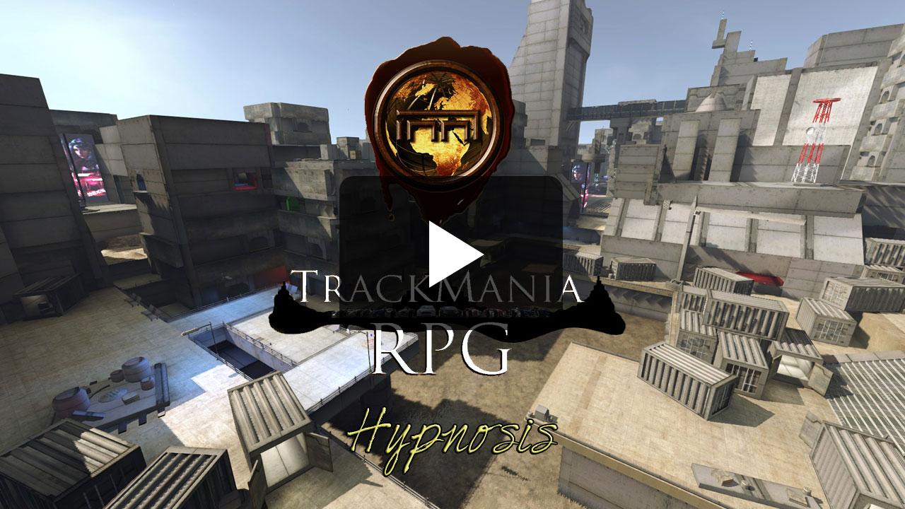 Hypnosis - Trackmania RPG