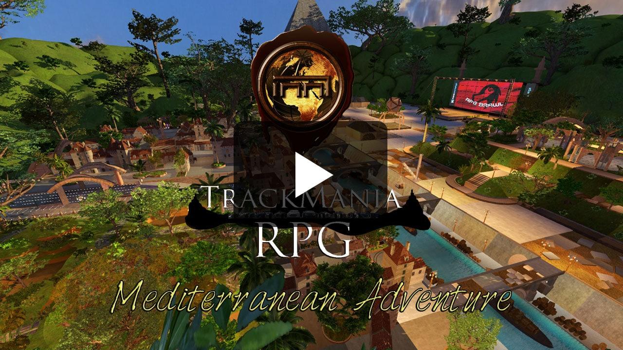 Mediterranean Adventure - Trackmania RPG